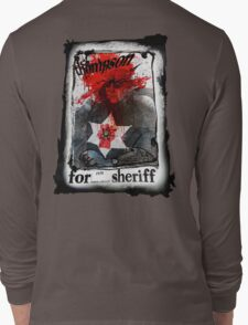 Thompson for Sheriff Long Sleeve T-Shirt