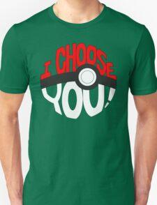 pokemon i choose you! Unisex T-Shirt