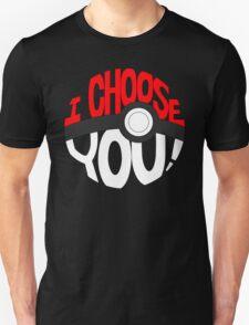 pokemon i choose you! T-Shirt