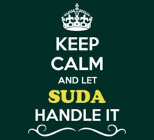Keep Calm and Let SUDA Handle it by gregwelch