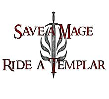 Save a Mage, Ride a Templar by Taylor Richardson