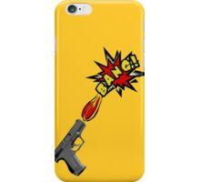 Guns go BANG! iPhone Case/Skin