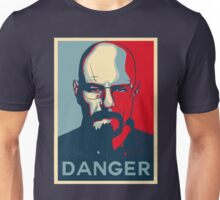 Walter White DANGER hope poster Unisex T-Shirt