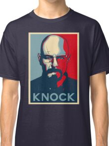 Walter White KNOCK hope poster Classic T-Shirt