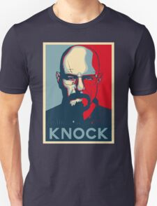 Walter White KNOCK hope poster T-Shirt