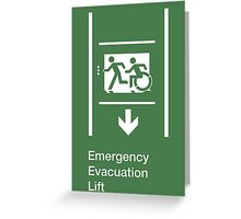 Emergency Evacuation Lift Sign, Left Hand Down Arrow, with the Accessible Means of Egress Icon and Running Man, part of the Accessible Exit Sign Project Greeting Card