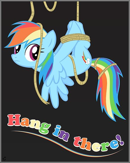 Hang in there, Pony! by Stinkehund