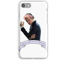 Honey, You Should See Me In A Flower Crown iPhone Case/Skin