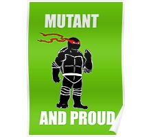 mutant and proud (white font) Poster