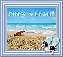 Life's a Beach by aura2000