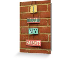 Who's to Bless and Who's to Blame? Greeting Card