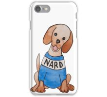 Nard Dog iPhone Case/Skin