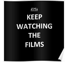 """Keep Watching the Films"" - WHITE Poster"