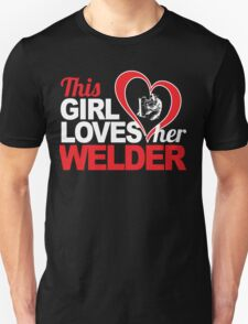 Awesome 'This Girl Loves Her Welder' Hoody T-Shirt