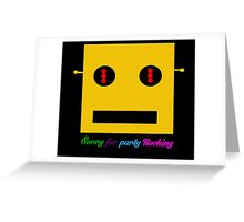 Sorry For Party Rocking Greeting Card