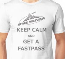 Keep Calm And Get A Fastpass Unisex T-Shirt
