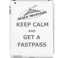Keep Calm And Get A Fastpass iPad Case/Skin