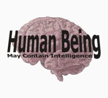 human being may contain intelligence by IanByfordArt