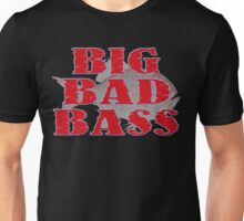 Big Bad Bass Unisex T-Shirt