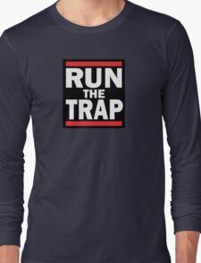 RUN the TRAP Long Sleeve T-Shirt