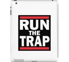 RUN the TRAP iPad Case/Skin