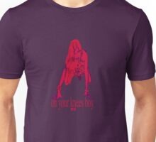 On your knees boy..U2 line from Mysterious Ways. Unisex T-Shirt