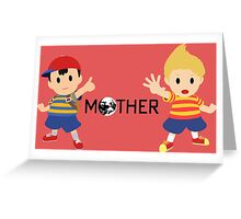 Mother - Ness and Lucas  Greeting Card