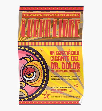 Dr. Dolor - Lucha Libre Poster