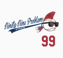 99 Problems Kids Clothes