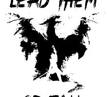 Lead them or fall! by Greven