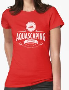 Aquascaping - Apprentice Womens Fitted T-Shirt