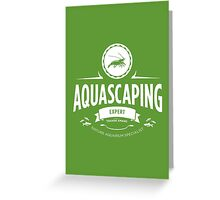 Aquascaping - Expert Greeting Card