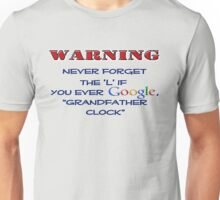 """Never Forget the """"L""""... Unisex T-Shirt"""
