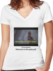 Welcome to the Party pal! Women's Fitted V-Neck T-Shirt