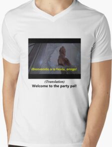 Welcome to the Party pal! Mens V-Neck T-Shirt