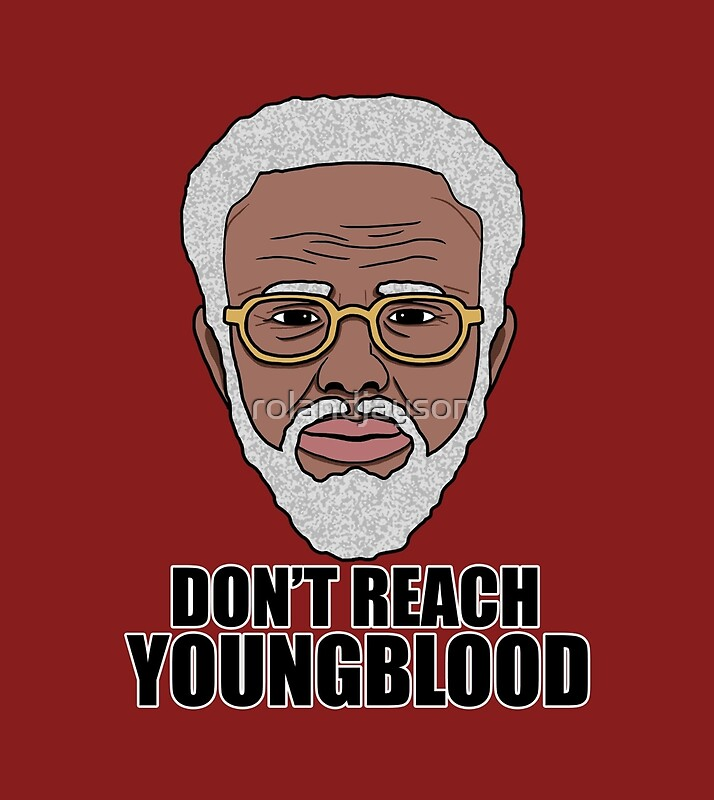 Uncle Drew Don T Reach Youngblood Quotes