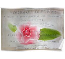 Hours of Idleness: A Flower in Pink Poster