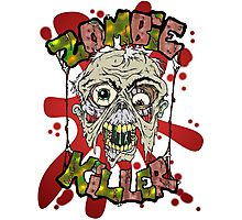 Zombie Killer Photographic Print