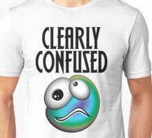 Clearly Confused Unisex T-Shirt