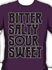 I Have Taste T-Shirt