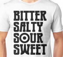 I Have Taste Unisex T-Shirt