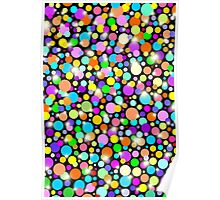 Psychedelic Colors Bright Polka Dots Poster