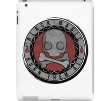 Black Magic - Burn them all iPad Case/Skin