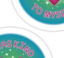 I was kind to myself - medium Sticker