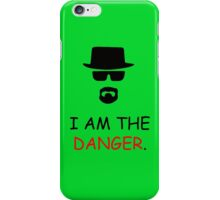 I am not in Danger iPhone Case/Skin