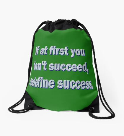 If At First You Don't Succeed... Drawstring Bag