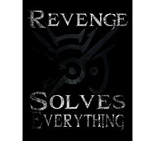 Dishonored - Revenge Solves Everything Photographic Print