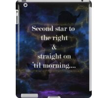 Second star to the right.....2 iPad Case/Skin