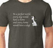 *Deefa dog - In a perfect world Unisex T-Shirt