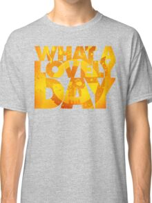What a lovely day v.2 Classic T-Shirt